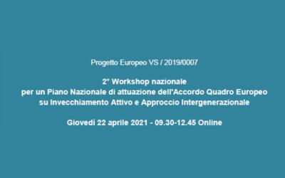 2° Workshop nazionale per un Piano Nazionale di attuazione dell'Accordo Quadro Europeo su Invecchiamento Attivo e Approccio Intergenerazionale
