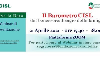 """Presentazione dell'edizione di  Aprile """"del Barometro Cisl del Benessere/disagio delle famiglie"""""""
